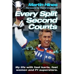 Booktopia eBooks - Every Split Second Counts - My Life with Fast Carts, Fast Women and F1 Superstars by Martin Hines. Download the eBook, 9781782192596.