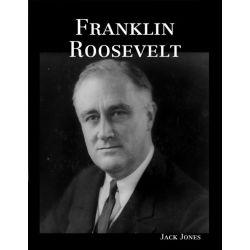 Booktopia eBooks - Franklin Roosevelt by Jack Jones. Download the eBook, 9781304201133.