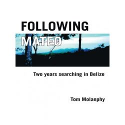 Booktopia eBooks - Following Mateo by Tom Molanphy. Download the eBook, 9781412249072.