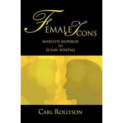 Booktopia eBooks - Female Icons by Carl Rollyson. Download the eBook, 9780595802036.