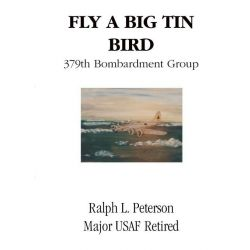 Booktopia eBooks - Fly a Big Tin Bird by Ralph Peterson. Download the eBook, 9781412242080.
