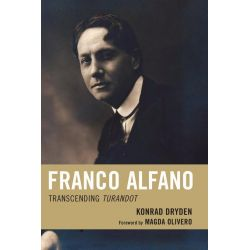 Booktopia eBooks - Franco Alfano, Transcending Turandot by Konrad Dryden. Download the eBook, 9780810869714.