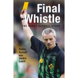 Booktopia eBooks - Final Whistle, The Paddy Russell Story by Jackie Cahill. Download the eBook, 9781845969417.