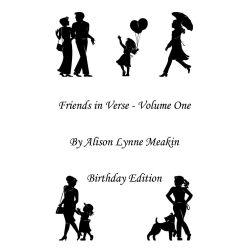 Booktopia eBooks - Friends in Verse, Volume 1 by Alison L Meakin. Download the eBook, 9781452057101.