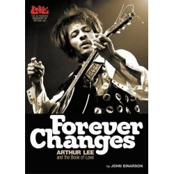 Booktopia eBooks - Forever Changes, Arthur Lee and the Book of Love by John Einarson. Download the eBook, 9781908279217.