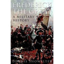 Booktopia eBooks - Frederick the Great, A Military History by Dennis Showalter. Download the eBook, 9781783034796.