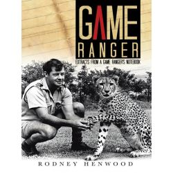 Booktopia eBooks - Game Ranger, Extracts from a Game Ranger's Notebook by Rodney Henwood. Download the eBook, 9781491875704.