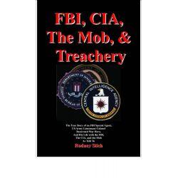 Booktopia eBooks - FBI, CIA, the Mob, and Treachery by Rodney Stich. Download the eBook, 9780932438454.