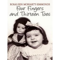 Booktopia eBooks - Four Fingers and Thirteen Toes by Rosaleen Moriarty-Simmonds. Download the eBook, 9781449082475.
