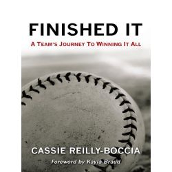 Booktopia eBooks - Finished It, A Team's Journey to Winning It All by Cassie Reilly-Boccia. Download the eBook, 9781491748428.