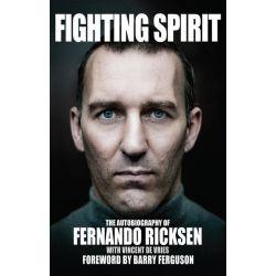Booktopia eBooks - Fighting Spirit, The Autobiography of Fernando Ricksen by Fernando Ricksen. Download the eBook, 9780857908124.