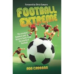 Booktopia eBooks - Football Extreme, The craziesy, funniest and most bizarre facts from the world of football by Rob Crossan. Download the eBook, 9781843586487.