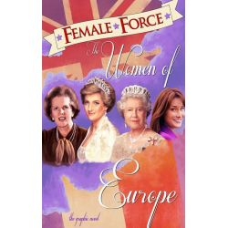 Booktopia eBooks - Female Force, Women of Europe: Queen Elizabeth II, Carla Bruni-Sarkozy, Margaret Thatcher & Princess Diana Vol.1 # 1 by John Blundell. Download the eBook, 9781632941510.