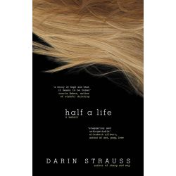 Booktopia eBooks - Half a Life by Darin Strauss. Download the eBook, 9781742531830.
