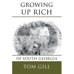 Booktopia eBooks - Growing Up Rich, In South Georgia by Tom Gill. Download the eBook, 9781481776561.