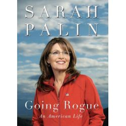 Booktopia eBooks - Going Rogue, An American Life by Sarah Palin. Download the eBook, 9780061991110.