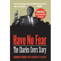 Booktopia eBooks - Have No Fear, The Charles Evers Story by Charles Evers. Download the eBook, 9780470301890.