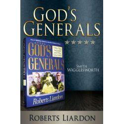 Booktopia eBooks - God's Generals, Smith Wigglesworth by Roberts Liardon. Download the eBook, 9781603745864.