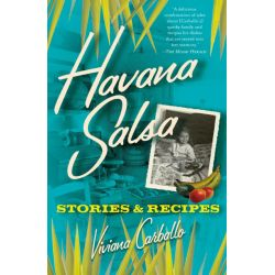 Booktopia eBooks - Havana Salsa, Stories and Recipes by Viviana Carballo. Download the eBook, 9780743293464.