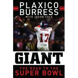 Booktopia eBooks - Giant, The Road to the Super Bowl by Plaxico Burress. Download the eBook, 9780061983153.