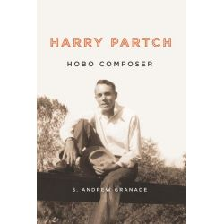 Booktopia eBooks - Harry Partch, Hobo Composer by S. Andrew Granade. Download the eBook, 9781580468749.