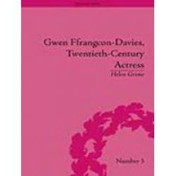 Booktopia eBooks - Gwen Ffrangcon-Davies, Twentieth-Century Actress by Helen Grime. Download the eBook, 9781848933200.