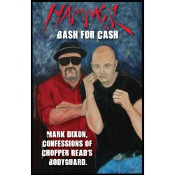 Booktopia eBooks - Hammer - Bash for Cash, Mark Dixon, Confessions of Chopper Read's Bodyguard by John Sparks. Download the eBook, 9781742981659.