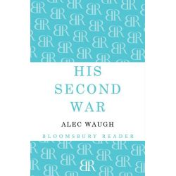 Booktopia eBooks - His Second War by Alec Waugh. Download the eBook, 9781448211081.