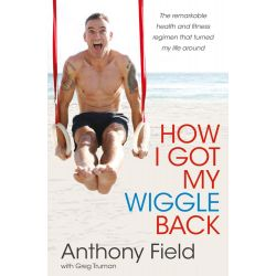 Booktopia eBooks - How I Got My Wiggle Back by Anthony Field. Download the eBook, 9780730497509.