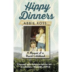 Booktopia eBooks - Hippy Dinners, A memoir of a rural childhood by Abbie Ross. Download the eBook, 9781448171644.
