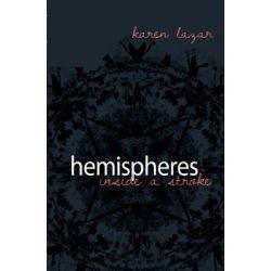 Booktopia eBooks - Hemispheres. Inside a Stroke, Inside a Stroke by Karen Lazar. Download the eBook, 9781920397951.