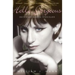 Booktopia eBooks - Hello, Gorgeous, Becoming Barbra Streisand by William J. Mann. Download the eBook, 9780547905860.