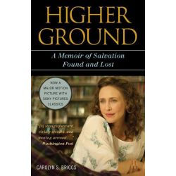 Booktopia eBooks - Higher Ground, A Memoir of Salvation Found and Lost by Carolyn S. Briggs. Download the eBook, 2370004251592.