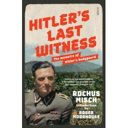 Booktopia eBooks - Hitler''s Last Witness, The Memoirs of Hitler''s Bodyguard by Rochus Misch. Download the eBook, 9781925113389.