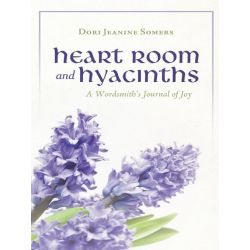 Booktopia eBooks - Heart Room and Hyacinths, A Wordsmith's Journal of Joy by Dori Jeanine Somers. Download the eBook, 9781469773681.