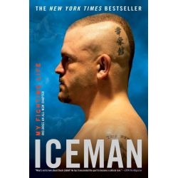 Booktopia eBooks - Iceman, My Fighting Life by Chuck Liddell. Download the eBook, 9781101212042.