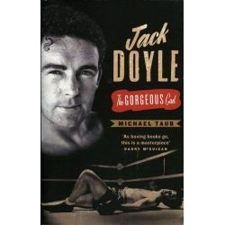 Booktopia eBooks - Jack Doyle, The Gorgeous Gael by Michael Taub. Download the eBook, 9781843512240.