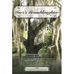Booktopia eBooks - Inez's Granddaughter by Florence Champagne. Download the eBook, 9781481761208.