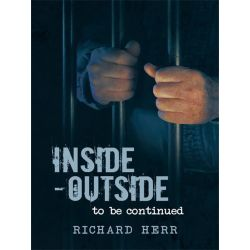 Booktopia eBooks - Inside-Outside, To Be Continued by Richard Herr. Download the eBook, 9781450287791.