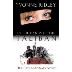 Booktopia eBooks - In the Hands of the Taliban by  Yvonne Ridley. Download the eBook, 9781909396708.