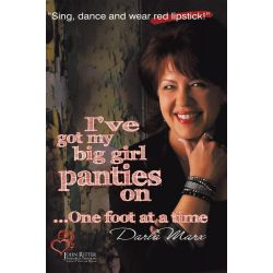Booktopia eBooks - I've Got My Big Girl Panties On, One Foot At A Time by Darla Marx. Download the eBook, 9781452089935.