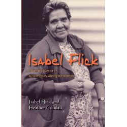 Booktopia eBooks - Isabel Flick, The Many Lives of an Extraordinary Aboriginal Woman by Isabel Flick. Download the eBook, 9781741153019.