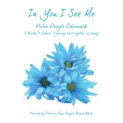 Booktopia eBooks - In You I See Me, 2 Worlds, 3 Sisters, 1 journey back together as family by Helen Pangle Odenwald. Download the eBook, 9781491833711.