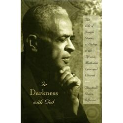 Booktopia eBooks - In Darkness with God, The Life of Joseph Gomez, a Bishop in the African Methodist Episcopal Church by Annetta L Gomez-Jefferson. Download the eBook, 9781612771847.