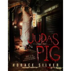 Booktopia eBooks - Judas Pig by Horace Silver. Download the eBook, 9781304370853.
