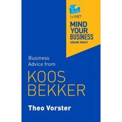 Booktopia eBooks - Koos Bekker, Mind Your Business ebook short by Theo Vorster. Download the eBook, 9781868426621.