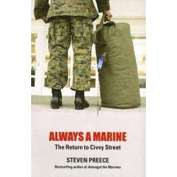Always a Marine, The Return to Civvy Street by Steven Preece, 9781845960056.