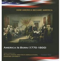 America Is Born (1770-1800), How America Became America (Mason Crest) by Constance Sharp, 9781422223994.