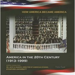 America in the 20th Century (1913-1999), How America Became America (Mason Crest) by Victor South, 9781422224083.