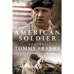 American Soldier by Tommy Franks, 9780060731588.